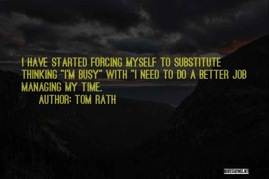 Tom Rath Quotes 1769966
