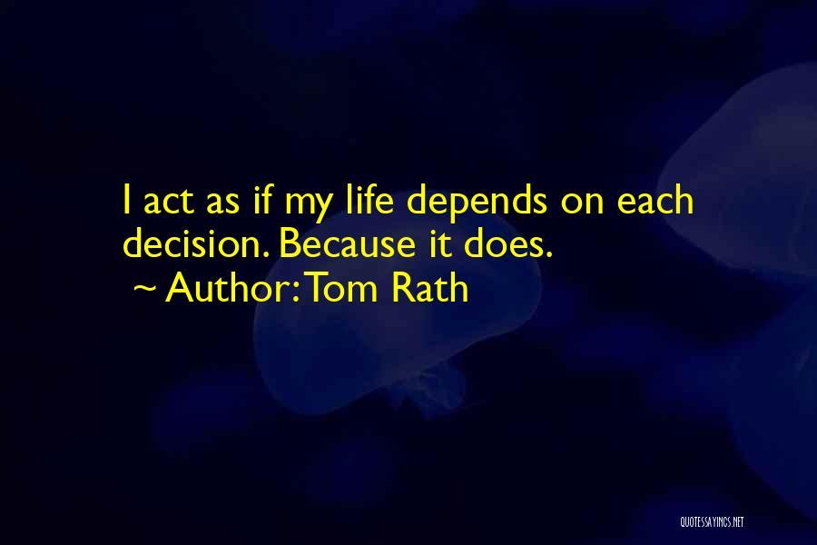 Tom Rath Quotes 1867130