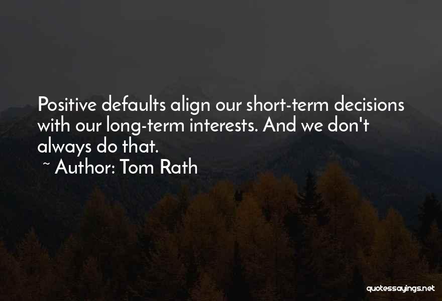Tom Rath Quotes 1900661