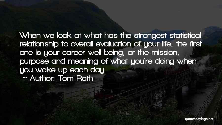 Tom Rath Quotes 1921807