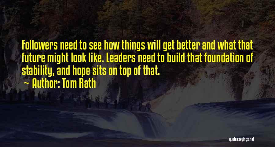 Tom Rath Quotes 1923398