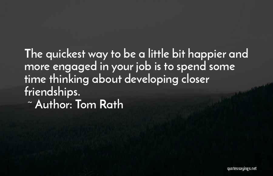 Tom Rath Quotes 2000659