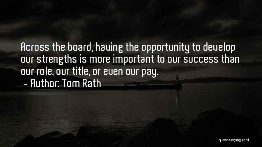 Tom Rath Quotes 2016529