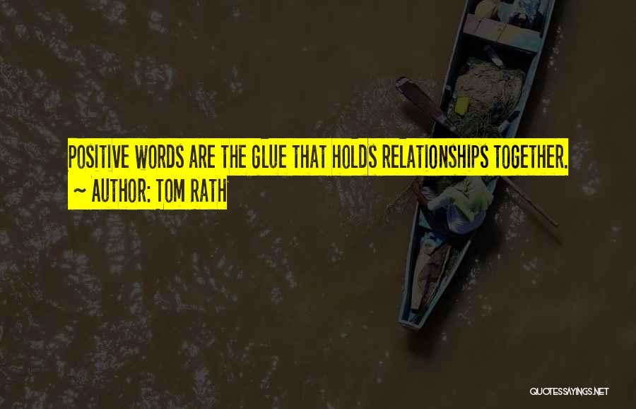 Tom Rath Quotes 2070476