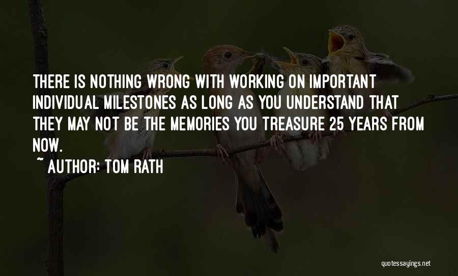 Tom Rath Quotes 2177719