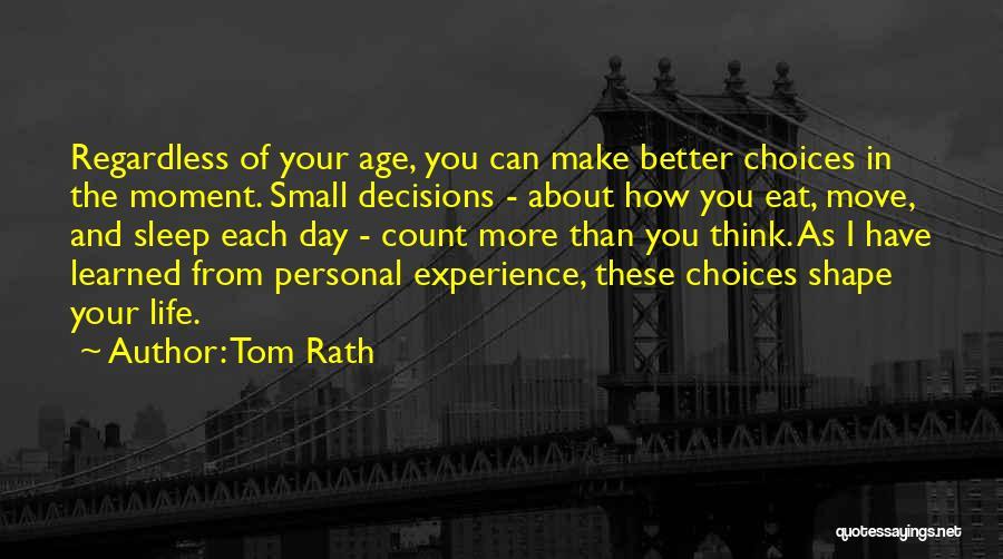 Tom Rath Quotes 2190274