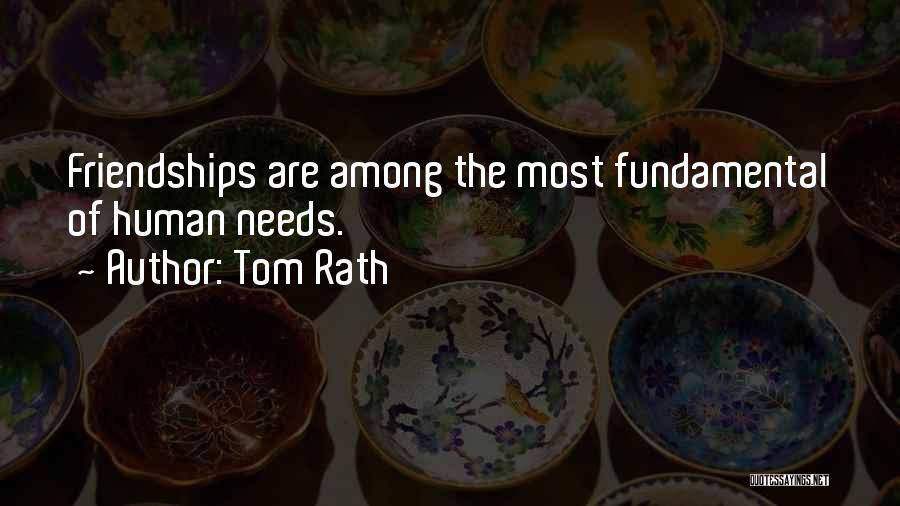 Tom Rath Quotes 2235997