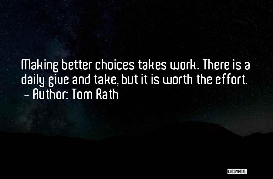 Tom Rath Quotes 276493