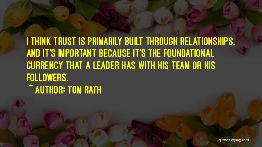 Tom Rath Quotes 373634