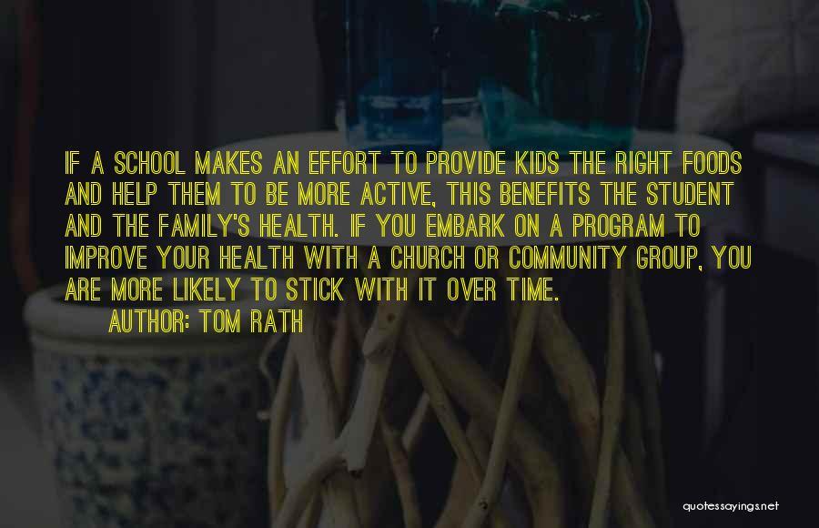 Tom Rath Quotes 426070