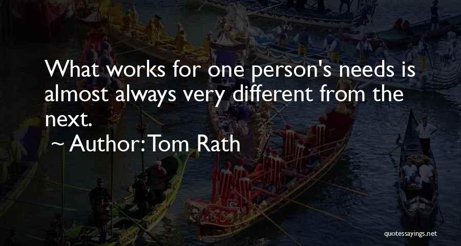 Tom Rath Quotes 432789