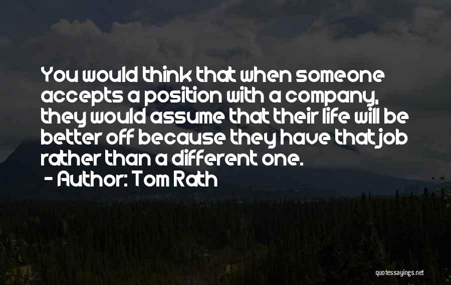 Tom Rath Quotes 490467