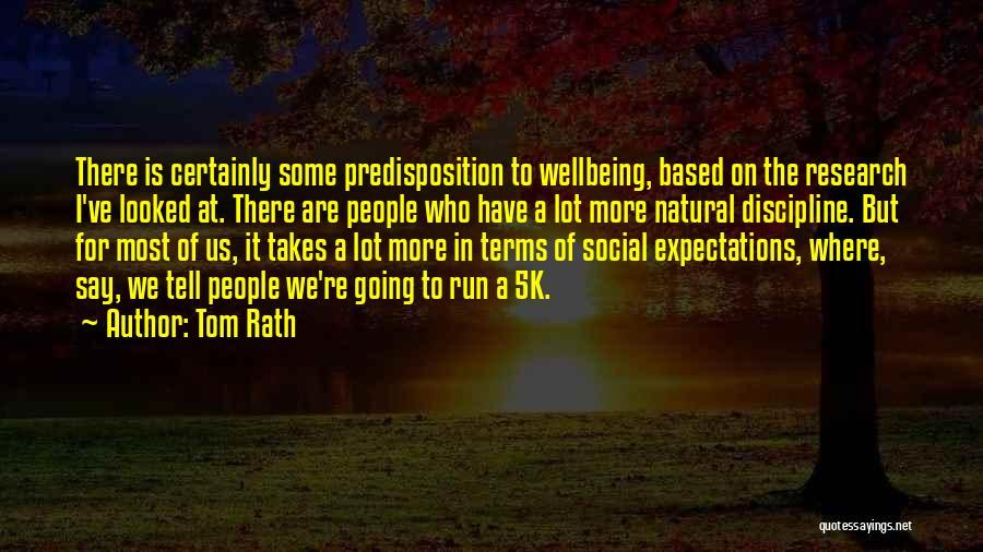 Tom Rath Quotes 596868