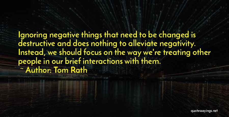 Tom Rath Quotes 636568