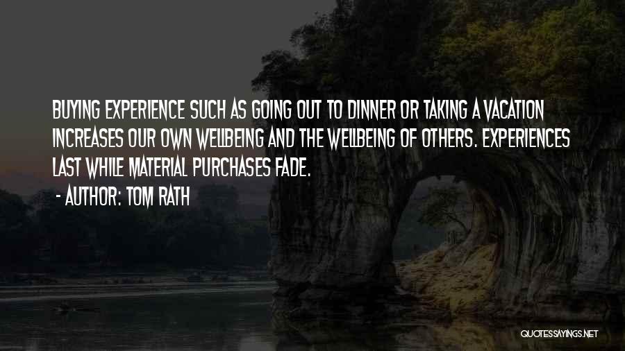 Tom Rath Quotes 642197