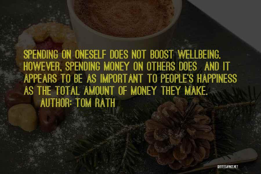 Tom Rath Quotes 656214
