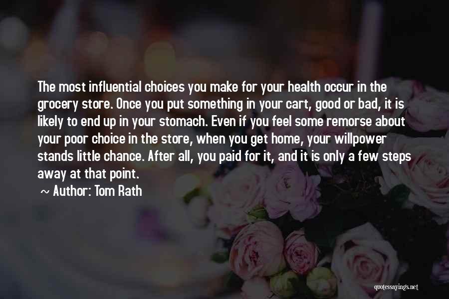 Tom Rath Quotes 752575
