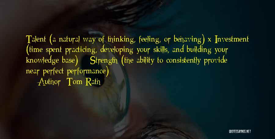 Tom Rath Quotes 80532