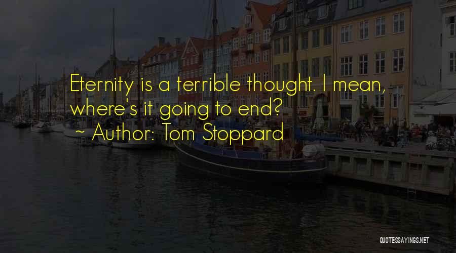Tom Stoppard Quotes 1054836