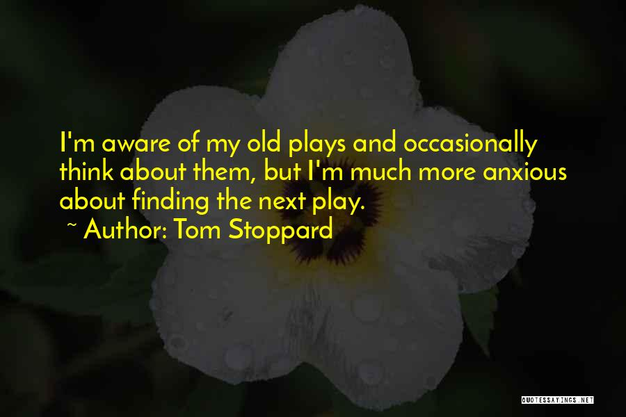 Tom Stoppard Quotes 1352746