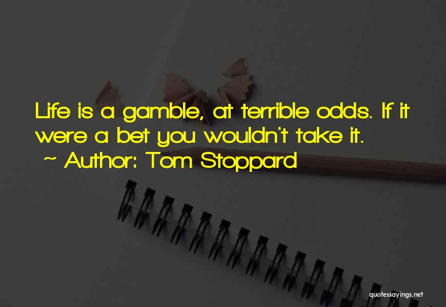 Tom Stoppard Quotes 1388778