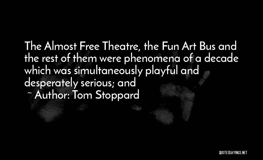 Tom Stoppard Quotes 149589
