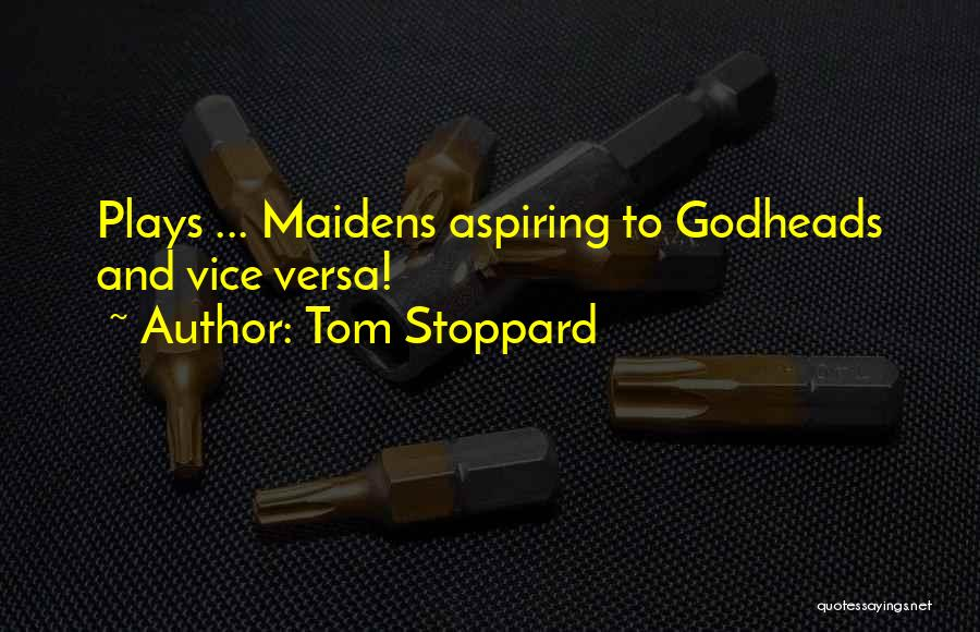 Tom Stoppard Quotes 1683398