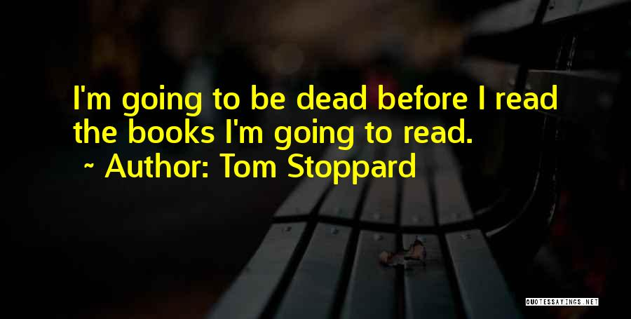 Tom Stoppard Quotes 169680