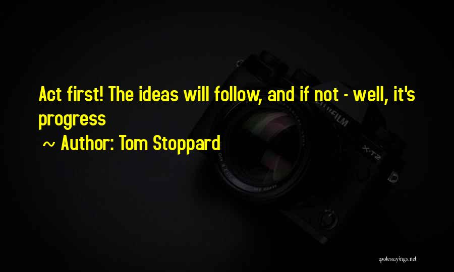 Tom Stoppard Quotes 1768174
