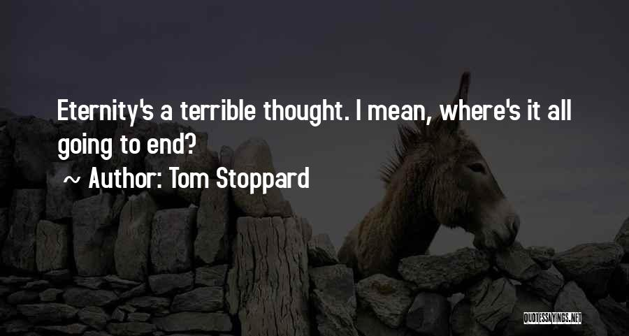 Tom Stoppard Quotes 1803223