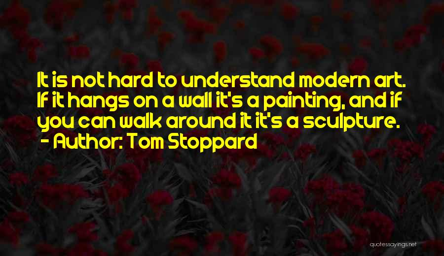 Tom Stoppard Quotes 1854392