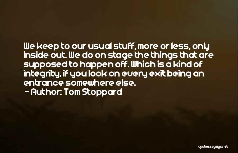 Tom Stoppard Quotes 2053587