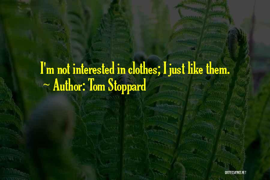 Tom Stoppard Quotes 2191134