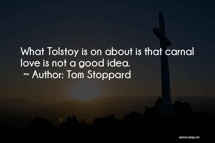 Tom Stoppard Quotes 2270613
