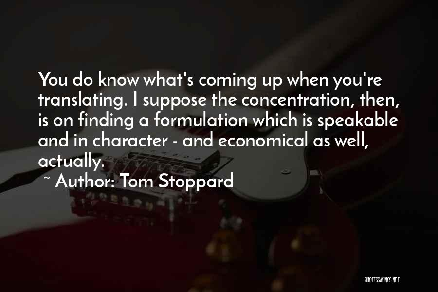 Tom Stoppard Quotes 463487
