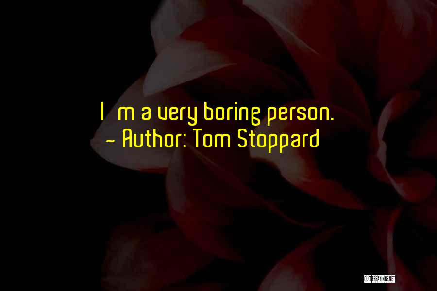 Tom Stoppard Quotes 473664