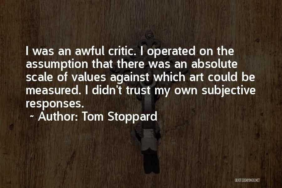 Tom Stoppard Quotes 609415