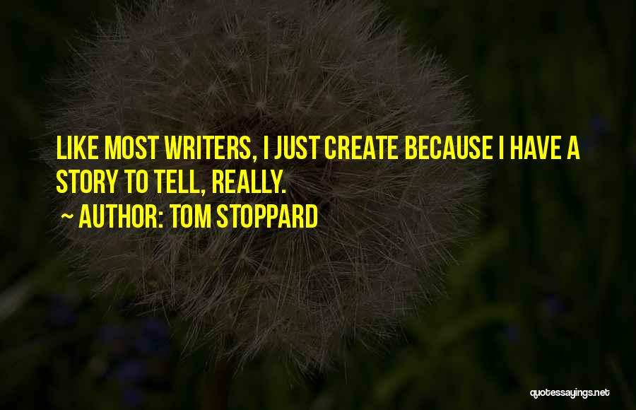 Tom Stoppard Quotes 668424