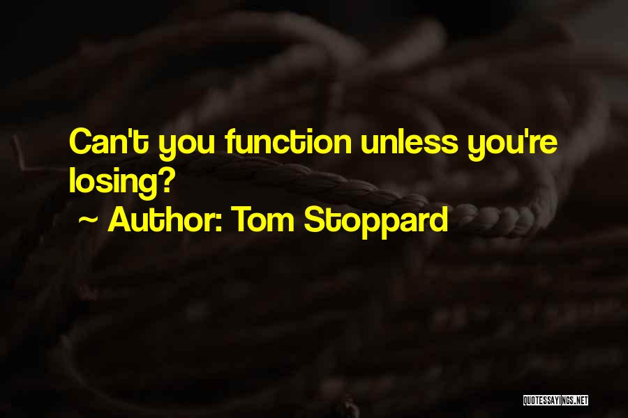 Tom Stoppard Quotes 989370