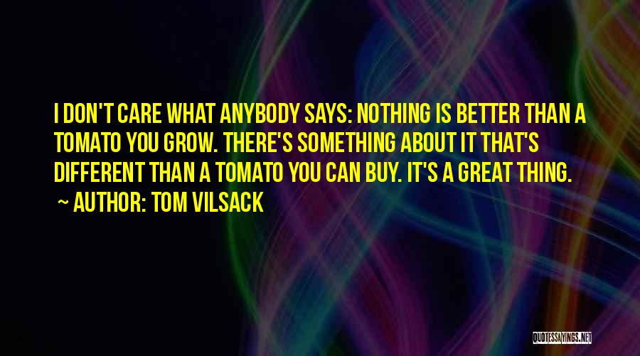 Tom Vilsack Quotes 1013457