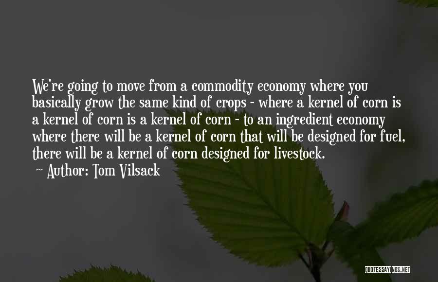 Tom Vilsack Quotes 1373038