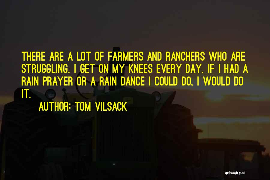 Tom Vilsack Quotes 1574881