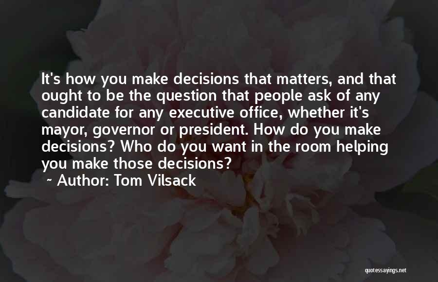 Tom Vilsack Quotes 1667416