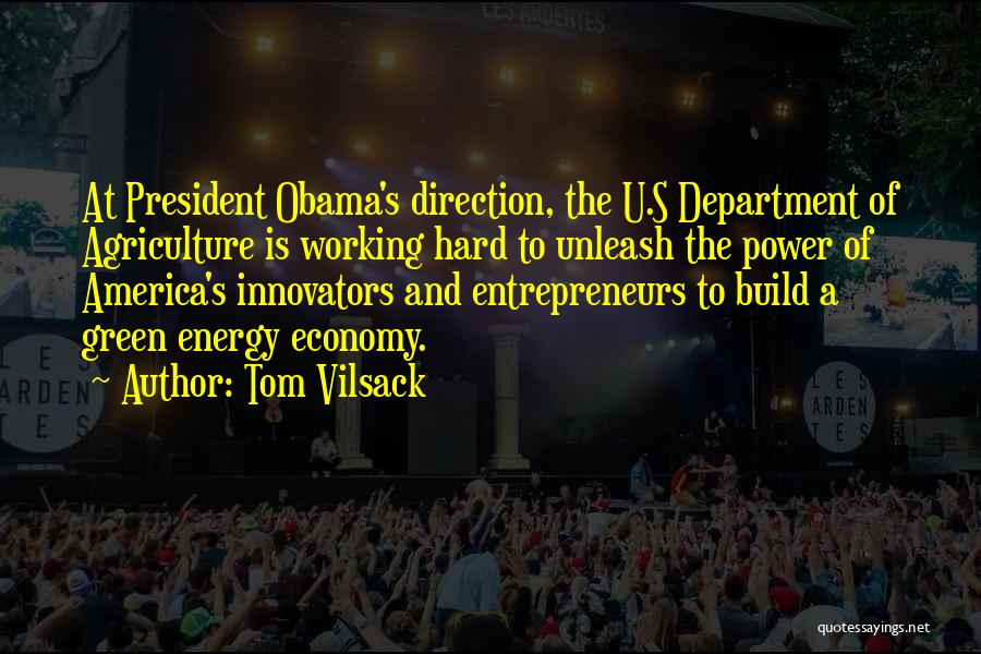 Tom Vilsack Quotes 1709835