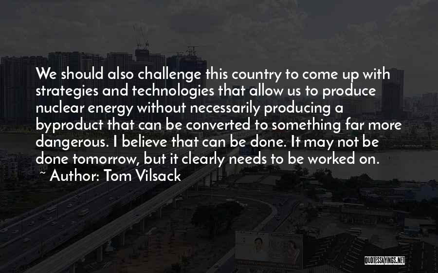 Tom Vilsack Quotes 1924422