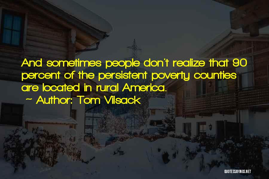 Tom Vilsack Quotes 2075847