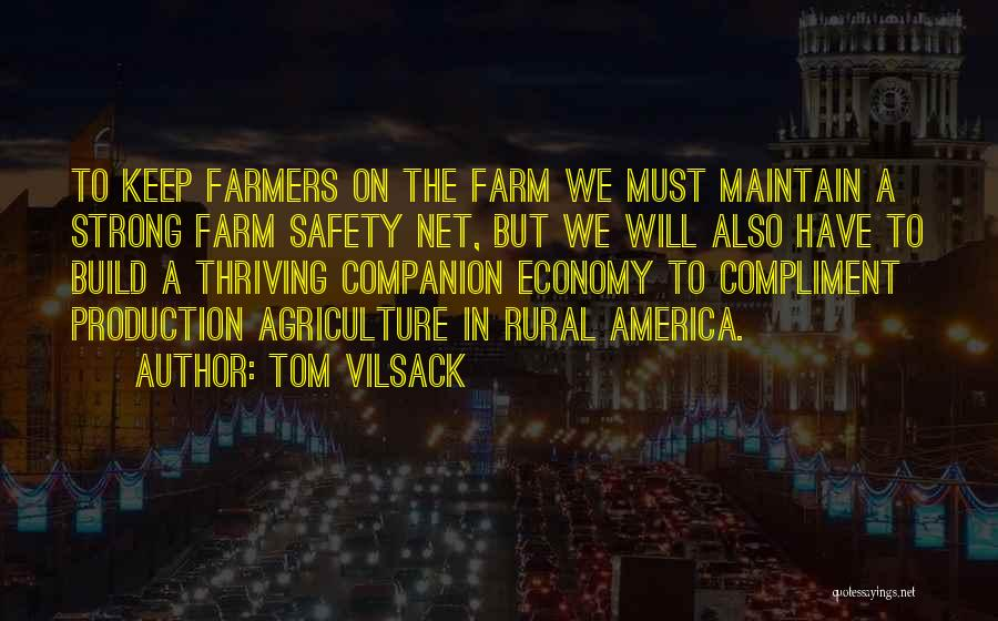 Tom Vilsack Quotes 247317