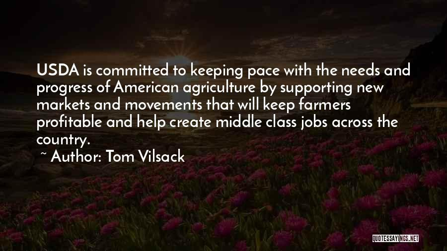 Tom Vilsack Quotes 309666