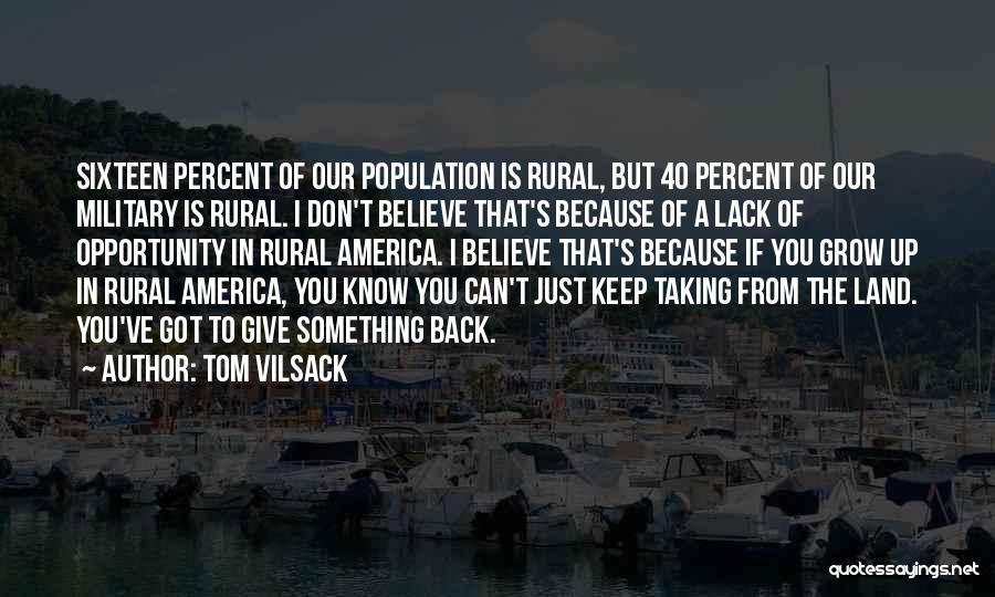 Tom Vilsack Quotes 847384