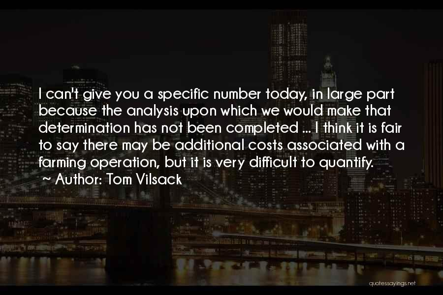 Tom Vilsack Quotes 904966